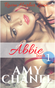 Book Cover Raven Harbor Lane, Abbie by Romance Author Amy Chanel