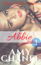 Book Cover, Abbie, Raven Harbor Lane short reads by Romance Author Amy Chanel